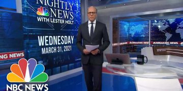 NBC Nightly News Broadcast (Full) - March 31th, 2021 | NBC Nightly News