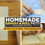 How to perfectly fold a samosa With Homemade Samosa Patti By Food Fusion