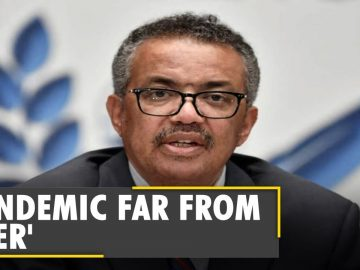 Coronavirus pandemic 'A long way from over', says WHO Chief Tedros Adhanom |Covid update latest News