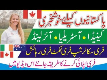 Free Visa For Pakistani | Ireland Scholarship | Canada Scholarships | Australia Awards Scholarships