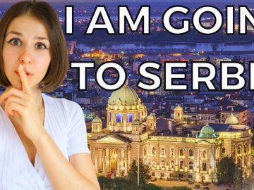 WHY I AM MOVING TO SERBIA | Should You Consider It?