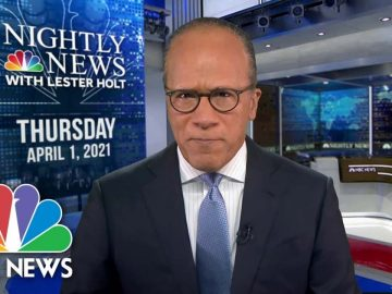 NBC Nightly News Broadcast (Full) - April 1st, 2021 | NBC Nightly News