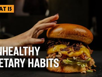 What are unhealthy Dietary Habits
