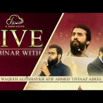 As-Safwa Live webinar with Shaykh Atif Ahmed | Al Midrar Institute