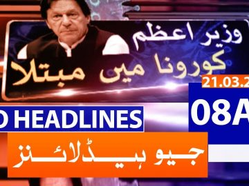 Geo Headlines 08 AM | 21st March 2021