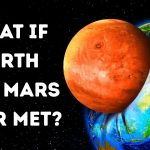 If Earth Collided With Mars, Which Planet Survives