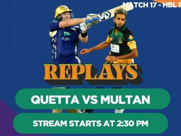 #HBLPSLReplays | Quetta Gladiators vs Multan Sultan | Match 17 | HBL PSL 3