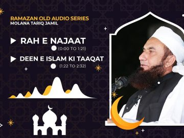 RAH E NAJAAT | Molana Tariq Jamil | Audio Series | 06 May 2021