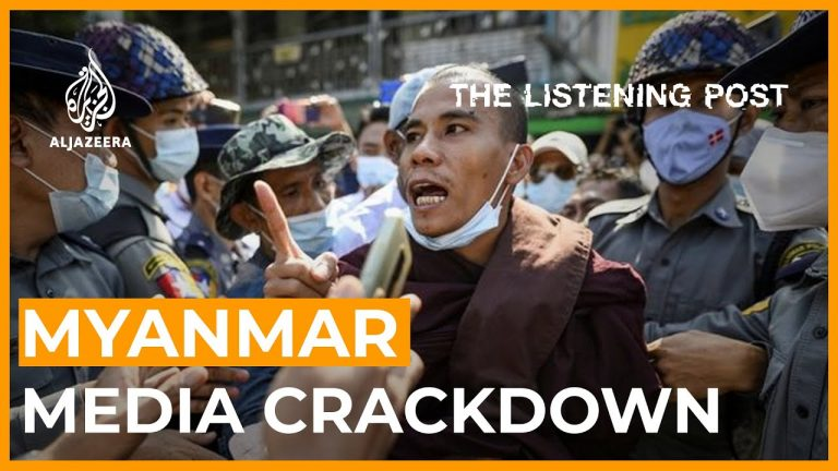 High-risk news coverage: Reporting the crackdown in Myanmar | The Listening Post