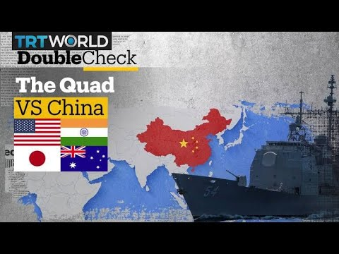Who Are the Quad and Why Are They After China?