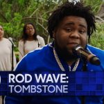 Rod Wave: Tombstone   The Tonight Show Starring Jimmy Fallon