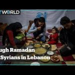 Syrian refugees in Lebanon struggle to provide food in Ramadan