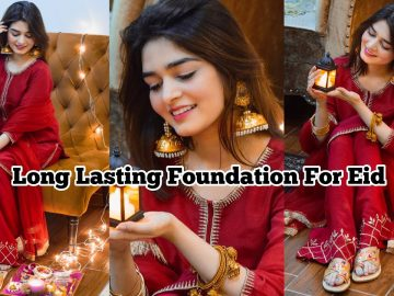 Long Lasting Foundation For Eid || Eid K Rung Mairy Sung Ep #4 6