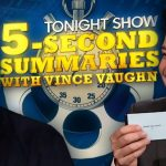5-Second Summaries with Vince Vaughn   The Tonight Show Starring Jimmy Fallon