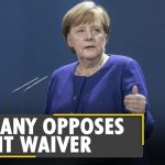 Germany opposes US-backed global waiver on protection for COVID-19 vaccines   World News   English