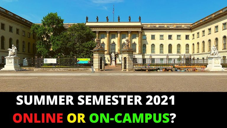 2021: Current Situation of German Universities   Is Summer Semester 2021 Going to Be Online?