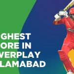 Highest Score In Powerplay By Islamabad   Islamabad vs Quetta   Match 18   HBL PSL 6   MG2T