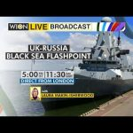 WION Live Broadcast: Watch top news of the hour   Laura Makin   UK-Russia Black Sea Flashpoint