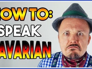How To Speak The Bavarian German Dialect | A Get Germanized Guide To The Dialects Of Germany