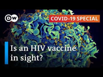Could the coronavirus bring us closer to an HIV vaccine? | COVID-19 Special