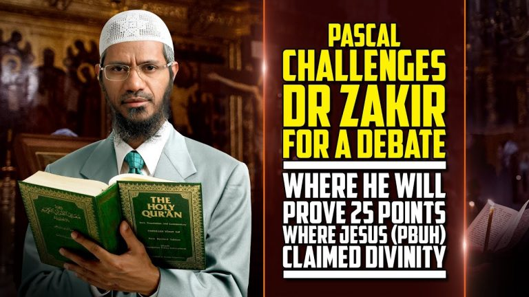 Pascal Challenges Dr Zakir for Debate where he will Prove 25 Points where Jesus (p) Claimed Divinity