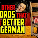 10 Other Words That Are Better In German   Get Germanized