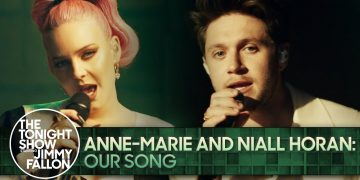 Anne-Marie and Niall Horan: Our Song | The Tonight Show Starring Jimmy Fallon
