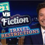 Travel Restrictions: Fact vs. Fiction   The Tonight Show Starring Jimmy Fallon