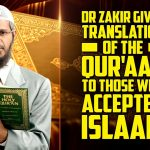 Dr Zakir gives Translation of the Quran to those who Accepted Islam - Dr Zakir Naik