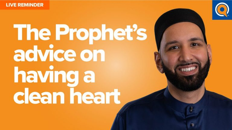 The Prophets Advice On Having a Clean Heart | Live Reminder by Dr. Omar Suleiman