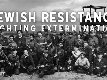 The Jews who REFUSED to go Quietly - Jewish Resistance in World War 2 Explained