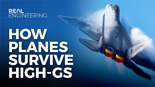 How Planes Survive High-Gs 11