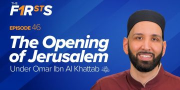Omar Ibn Al Khattab (ra): The Opening of Jerusalem | The Firsts with Dr. Omar Suleiman