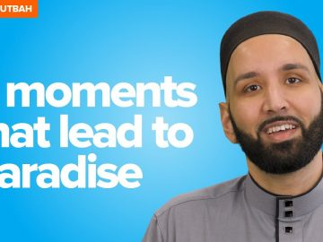 Three Moments That Lead to Paradise | Khutbah by Dr. Omar Suleiman