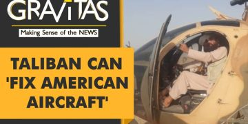 Gravitas: Taliban claims it can fix 'dismantled' U.S. Aircraft