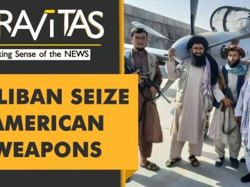 Gravitas: These American weapons are now in Taliban's hands