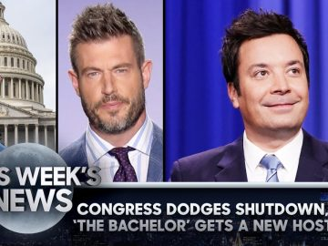 Congress Dodges Government Shutdown, The Bachelor Gets a New Host: This Week's News | Tonight Show