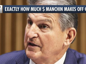 EXACTLY How Much Money Joe Manchin Made Off Dirty Coal INVESTMENTS