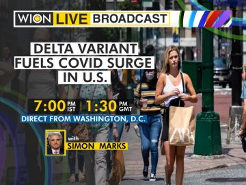 Wion Live Broadcast | Delta variant fuels covid surge in US | Latest English News| World News