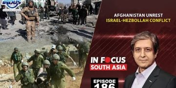 In Focus South Asia | Afghanistan Unrest | Episode 186 | Indus News