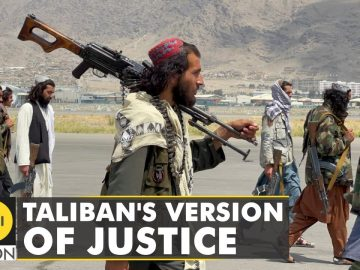 Afghanistan: Taliban become the judge, jury & executioner