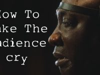 How To Make The Audience Cry 25